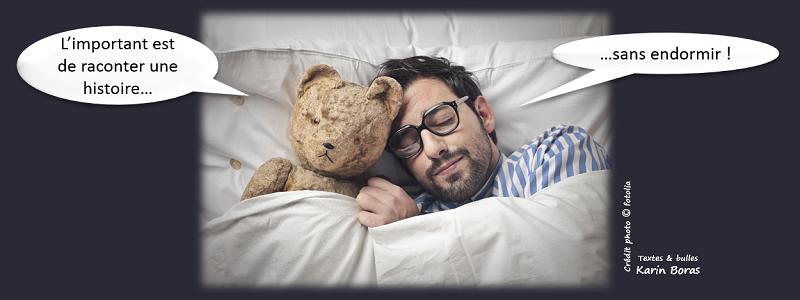 L'important est de raconter une histoire...sans endormir !