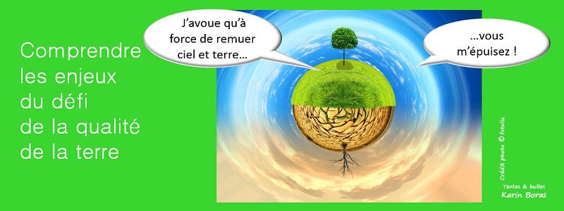 terre comprendre les enjeux du défi de la qualité de la terre