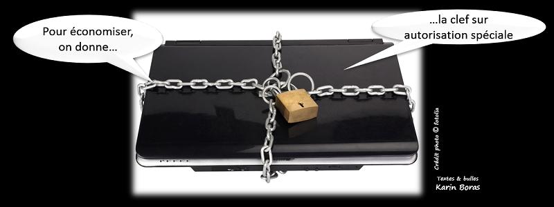 Pour économiser, on donne la clef sur autorisation spéciale