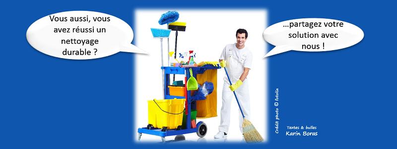 Vous aussi, vous avez réussi un nettoyage durable : partagez votre solution avec nous !