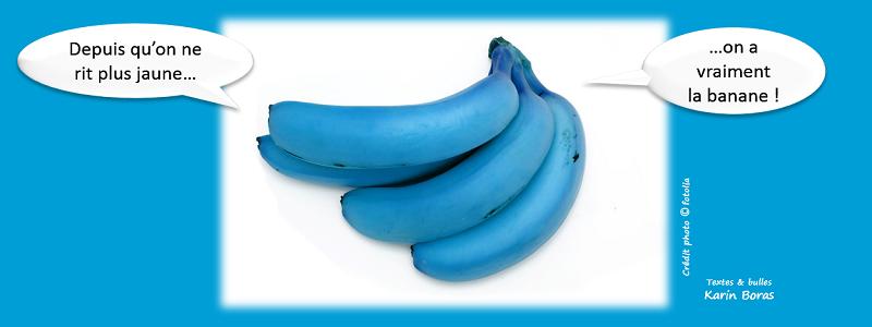 Depuis qu'on ne rit plus jaune, on a vraiment la banane !
